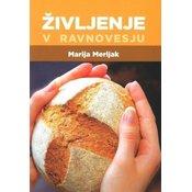 Knjiga Marija Merljak: Življenje v ravnovesju