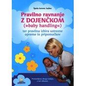 Špela Gorenc Jazbec: Pravilno ravnanje z dojenč?kom (baby handling)